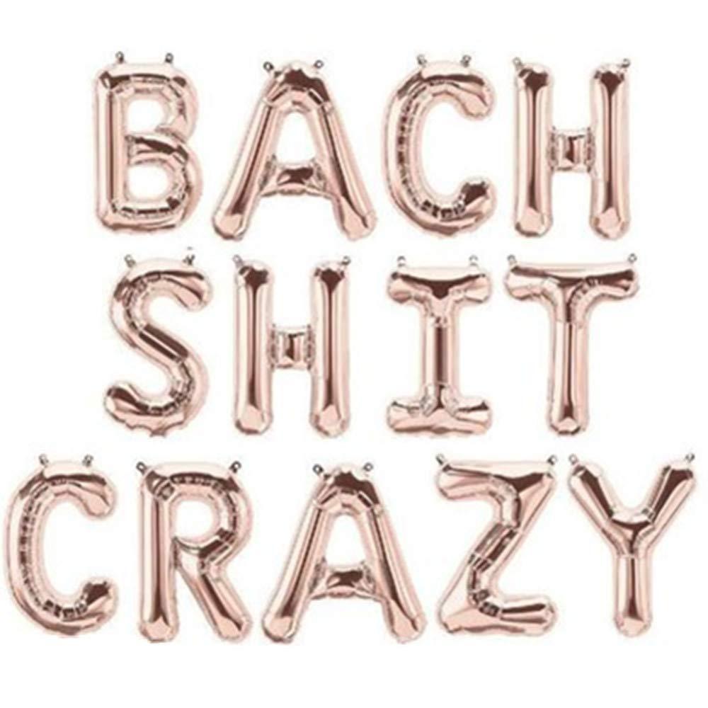 16 Rose/&Wood Bach Shit Crazy Foil Letter Balloons Hanging Banner for Bridal Shower Bachelorette Party Rose Gold
