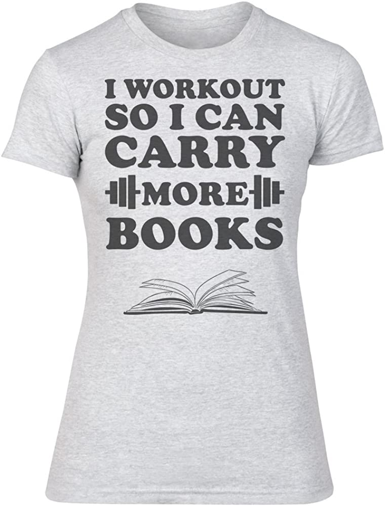 IDcommerce I Workout So I Can Carry More Books Womens T-Shirt XX-Large Gray