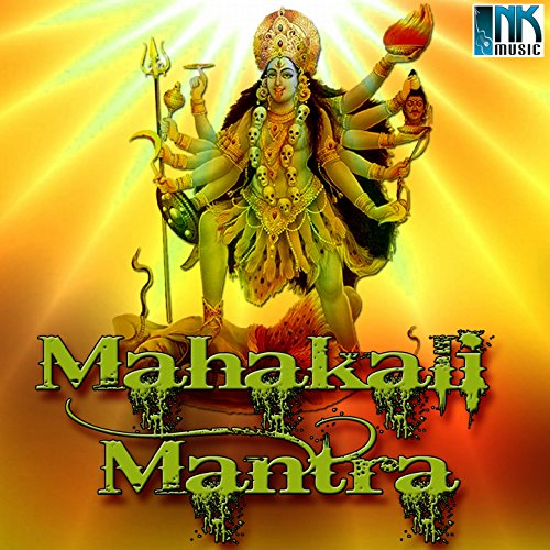 Mahakali Mantra Mahakali Mantra by Kis...