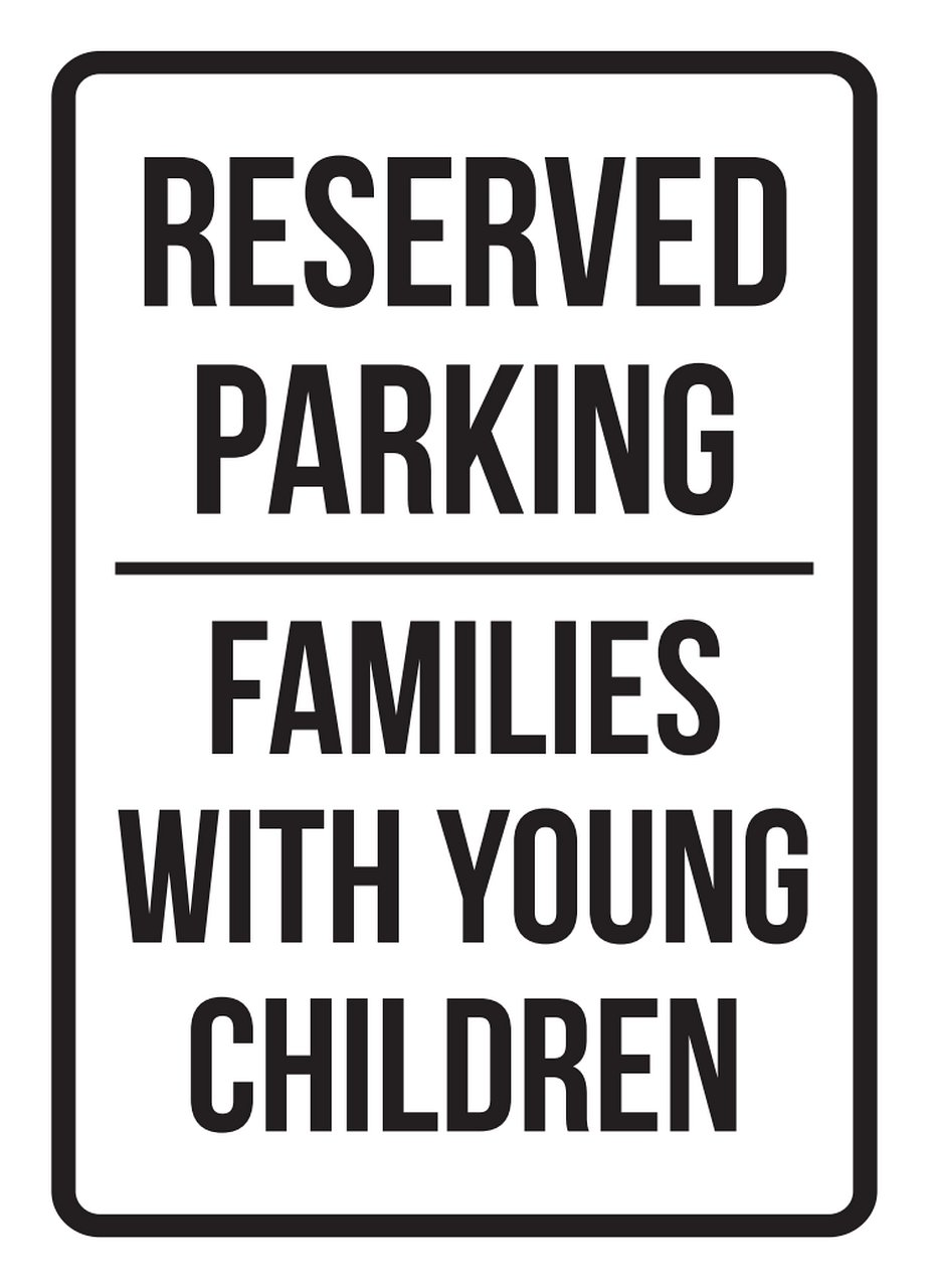 Reserved Parking Families With Young Children Business Safety Traffic Signs Black - 7.5x10.5 - Metal