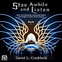 Stay Awhile and Listen