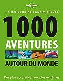 1000 aventures autour du monde - 1ed
