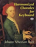 Harmonized Chorales for Keyboard (Dover Music for Piano)