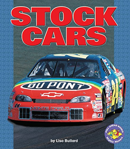 (Stock Cars (Pull Ahead Books ― Mighty Movers))