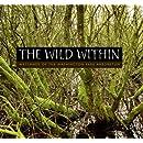 The Wild Within: Wetlands of the Washington Park Arboretum