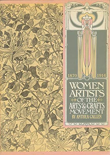 1870 Art - Women Artists of the Arts and Crafts Movement, 1870-1914