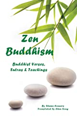 Zen Buddhism: Buddhist Verses, Sutras, and Teachings Paperback