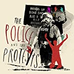 Chapter 2 - The Police and the Protests |  The Washington Post,Wesley Lowery