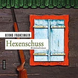 Hexenschuss (Tannenbergs Fälle) Hörbuch