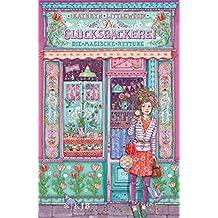 Die Glücksbäckerei – Die magische Rettung (German Edition)