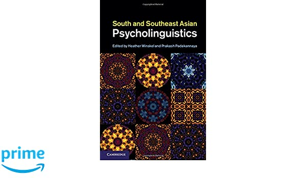 South and Southeast Asian Psycholinguistics