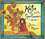 Katie and the Sunflowers of Mayhew, James New Edition on 25 October 2001
