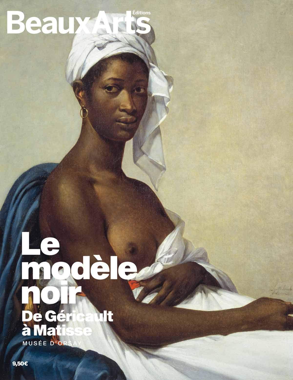 Le modèle noir, de Géricault à Matisse : Musée d'Orsay