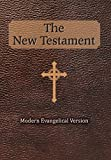 img - for The New Testament: Modern Evangelical Version book / textbook / text book