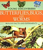 Butterflies, Bugs, and Worms, Sally Morgan, 0753454998