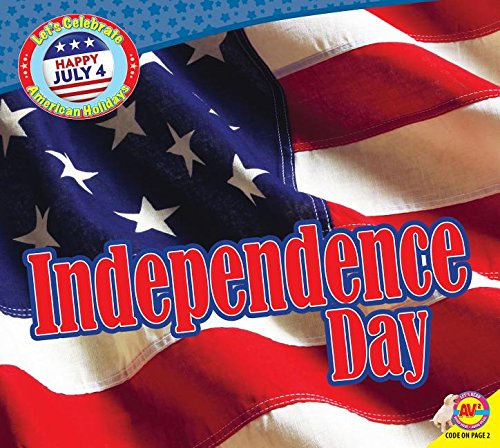 Independence Day (Let's Celebrate American Holidays)