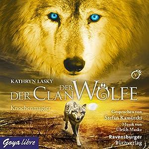 Knochenmagier (Der Clan der Wölfe 5) Hörbuch