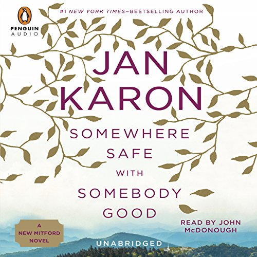 Somewhere Safe with Somebody Good: Mitford Years, Book 10 Audiobook [Free Download by Trial] thumbnail