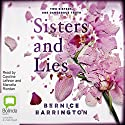 Sisters and Lies Audiobook by Bernice Barrington Narrated by Caroline Lennon, Marcella Riordan