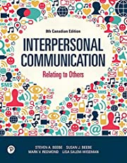 Revel -- Access Card -- for Interpersonal Communication, Eighth Canadian Edition: Relating to Others, Eighth Canadian Edition -- Access Card