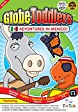 Globe-Toddlers Adventures in Mexico DVD by Puppets Turtle