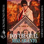 Don't Be Cruel | Mike Argento