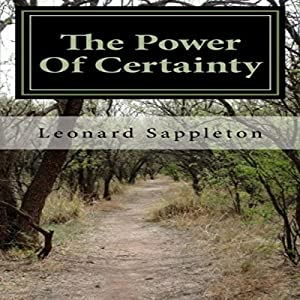 The Power of Certainty Audiobook