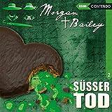 Morgan & Bailey 2: Süßer Tod (Morgan & Bailey - Mit Schirm, Charme und Gottes Segen)