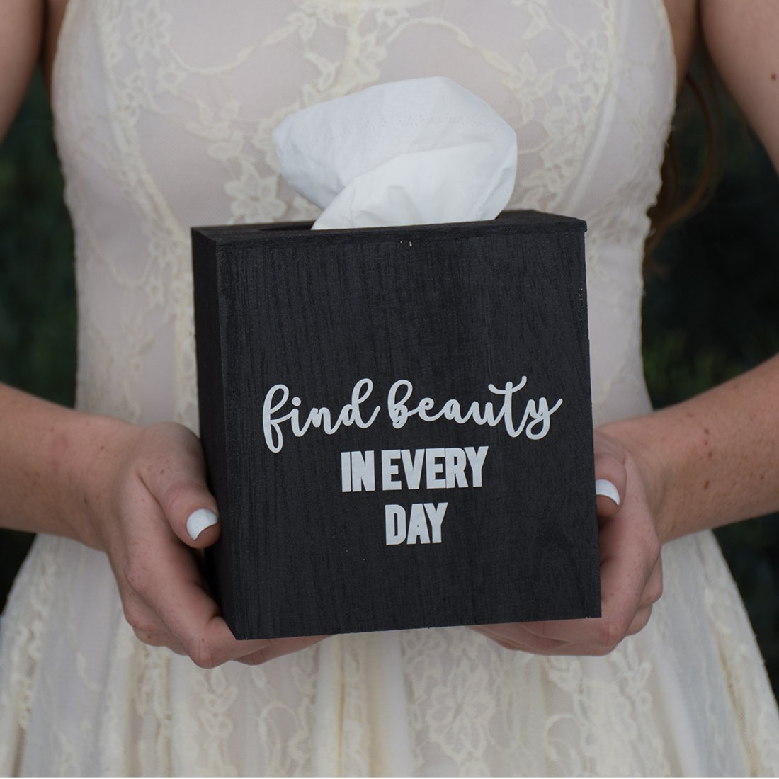 Find Beauty in Every Day - Wood Tissue Box Cover