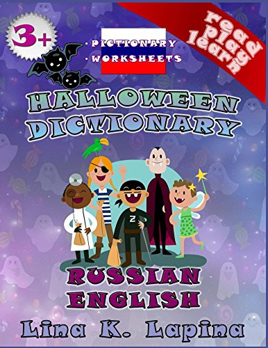 Halloween (Russian - English Pictionary): worksheets: Activity book + dictionary (Read Play Learn -