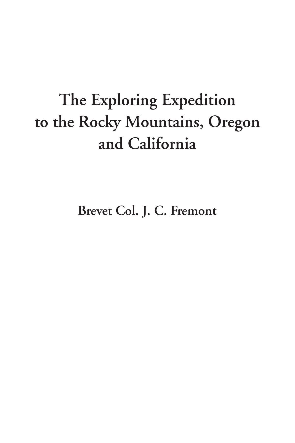 Download The Exploring Expedition to the Rocky Mountains, Oregon and California pdf epub