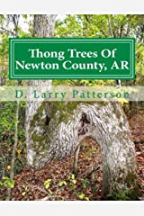 Thong Trees Of Newton County, AR Paperback