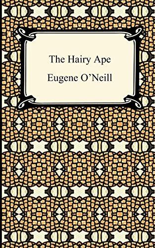 The Hairy Ape (Digireads.com Classic)