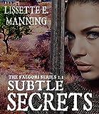 Subtle Secrets: (The Falgori; Book 1.1)