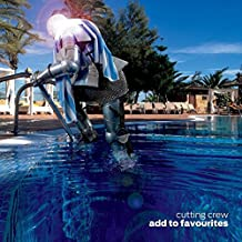 Add to Favourites by Cutting Crew (2015-08-03)