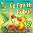 Go For It, Ruby! (Ruby the Duckling) (Volume 3)