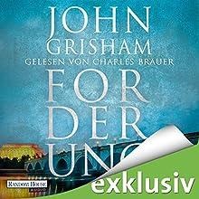 Forderung Hörbuch von John Grisham Gesprochen von: Charles Brauer
