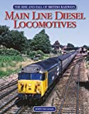 Main Line Diesel Locomotives, John Vaughan, 1844256901