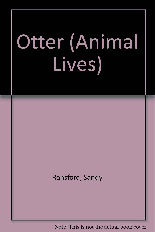 Otter (Animal Lives) PDF