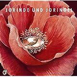 Jorinde und Joringel. CD: Klassische Musik und Sprache (Klassische Musik und Sprache erzählen)