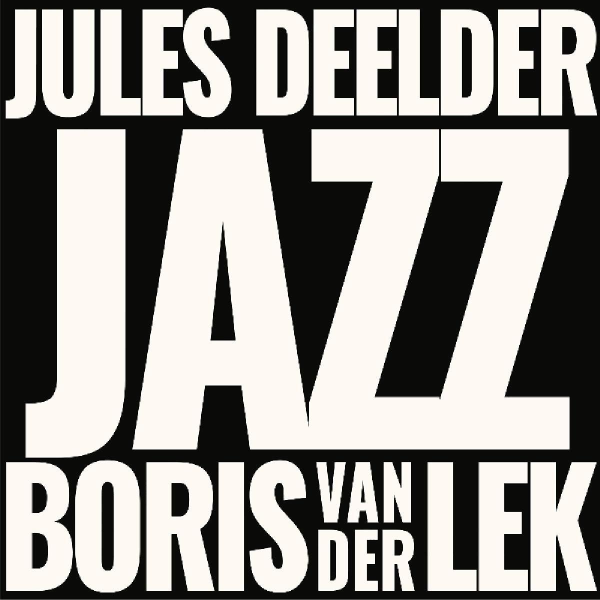 Vinilo : VAN DER LEK,BORISE & JULES DEELDER - Jazz (White)
