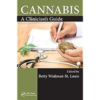 Cannabis: A Clinician's Guide