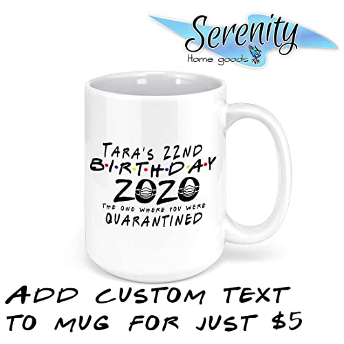 Quarantine Birthday Funny Social Distancing Gift Quarantined 2020 Gifts Mug