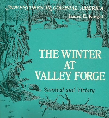 The Winter at Valley Forge: Survival and Victory
