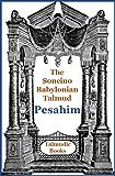 Talmud Pesahim (Soncino Babylonian Talmud Book 14)