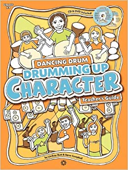 Book Drumming Up Character: Teacher's Guide