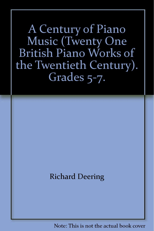 A Century of Piano Music (Twenty One British Piano Works of the Twentieth Century). Grades 5-7. pdf epub