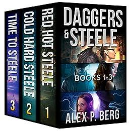 Daggers & Steele, Books 1-3 by [Berg, Alex P.]