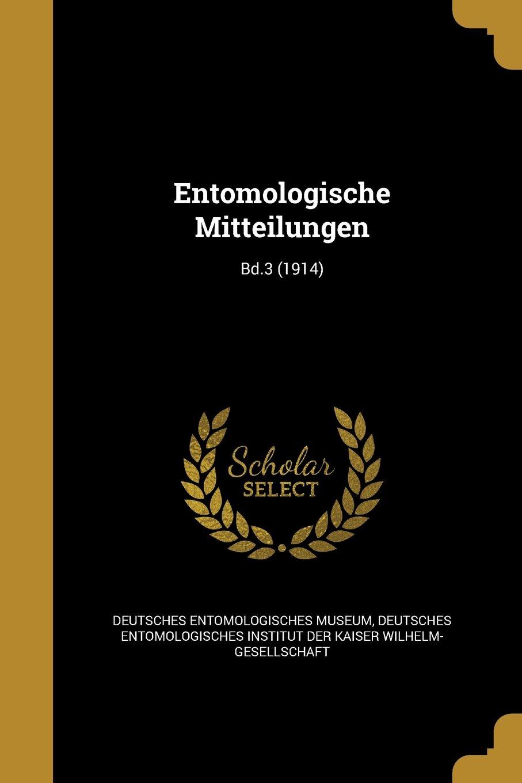 Entomologische Mitteilungen; Bd.3 (1914) (German Edition) pdf