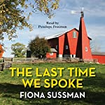The Last Time We Spoke | Fiona Sussman